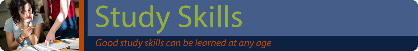 Study Skills Banner - Good study habits can be learned at any age